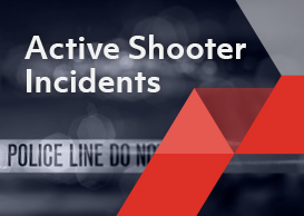 Coming to Grips with the Known-Known of Active Shooter Incidents