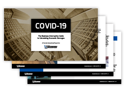 COVID-19: The Business Interruption Guide to Calculating Economic Damages