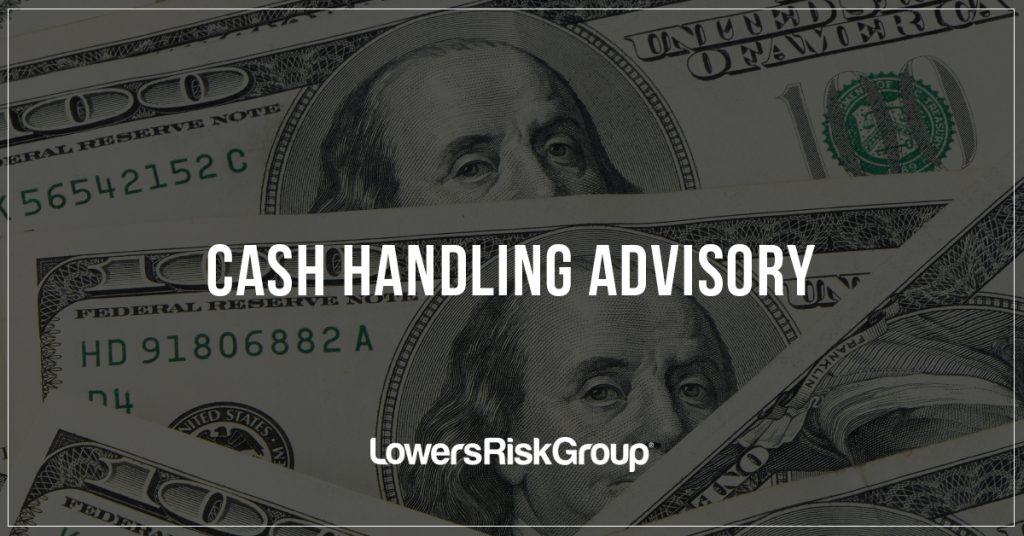 Cash Handling Advisory