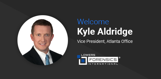Kyle Aldridge to Lead New Atlanta Office as Vice President for Lowers Forensics International