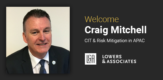 WELCOME Craig Mitchell CIT & Risk Mitigation in APAC L&A